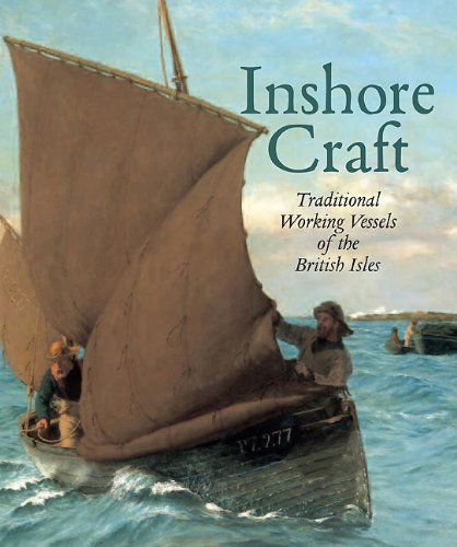 The Directory of Inshore Craft: Traditional Working Vessels of the British Isles