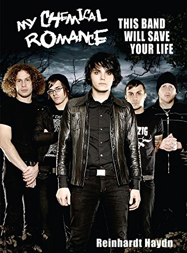 My Chemical Romance: This Band Will Save Your Life (English Edition) (My Chemical Parade)