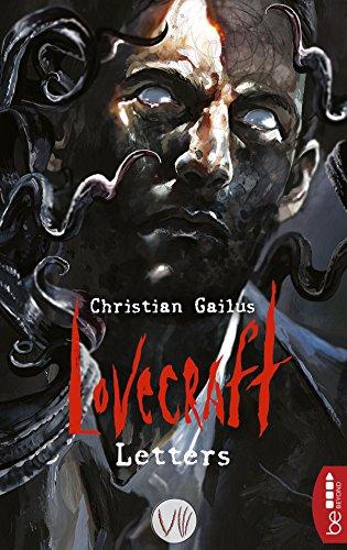 Lovecraft Letters - VIII (Monster Alles High Über)