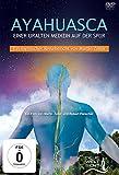 AYAHUASCA. Einer uralten Medizin auf der Spur.: Ein mystischer Reisebericht von Martin Zoller