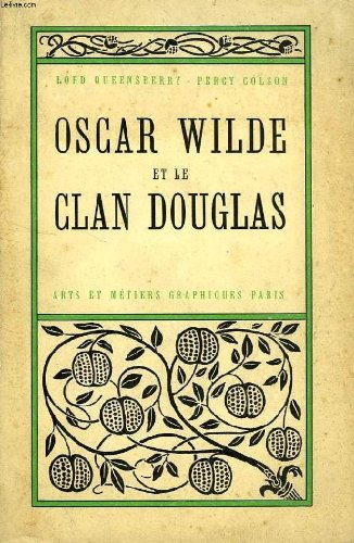 Oscar Wilde et le Clan Douglas