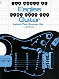 The Music of Eagles Made Easy for Guitar: Includes Their Greatest Hits (Music Of... Made Easy for Guitar)