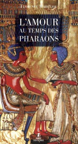 AMOUR AU TEMPS DES PHARAONS