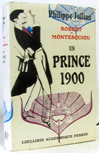 Robert de Montesquiou un prince 1900