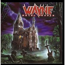Metal Church by Wayne