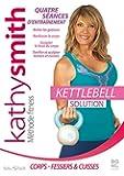 Kettlebell : La solution de Kathy Smith