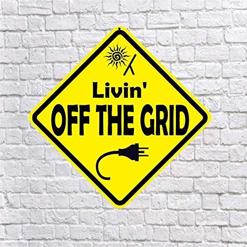 Dozili Livin' Off The Grid Aluminiumschild Living Off The Grid Solar Power Solar Panels Generator Wohnmobilschild Off-grid-generator