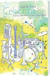 Brass & Voice - Celebrate (Bläser- und Chorpartitur) by Jochen Rieger (2011-06-10)