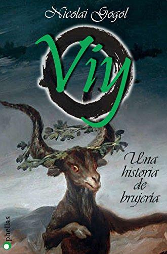 VIY: Una historia de brujería (Clásicos nº 2) por Nicolai Gogol
