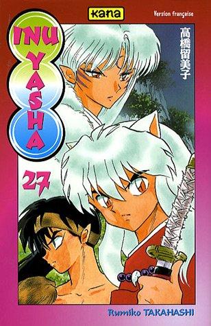 Inu Yasha Vol.27 par TAKAHASHI Rumiko