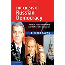 The Crisis of Russian Democracy