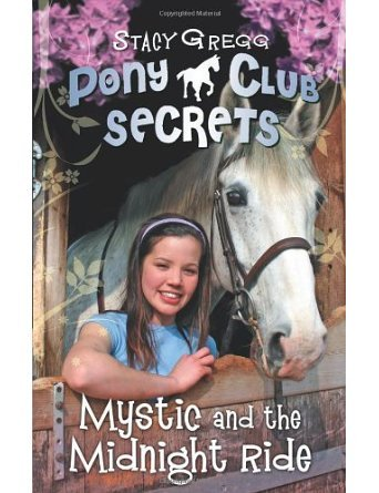Mystic and the Midnight Ride (Pony Club Secrets, Book 1) (Paperback) - Common