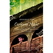 Curfewed Night: A Frontline Memoir of Life, Love and War in Kashmir