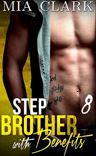 Resultado de imagen para 8. Step Brother with Benefits - Mia Clark