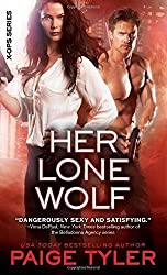 Her Lone Wolf (X-Ops) by Paige Tyler (2014-11-04)