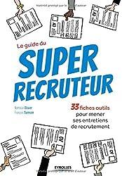 33 fiches outils pour mener ses entretiens de recrutement