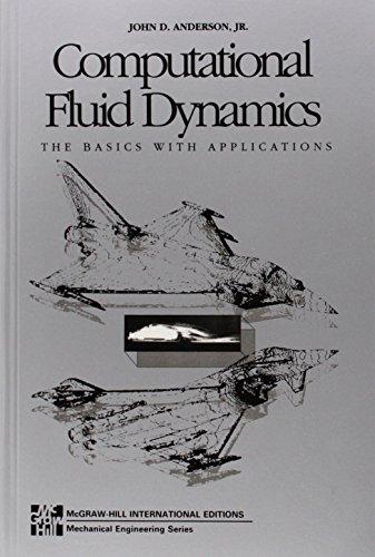 Computational Fluid Dynamics (McGraw-Hill International Editions: Mechanical Engineering Series) por John Anderson