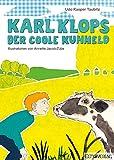Karl Klops, der coole Kuhheld