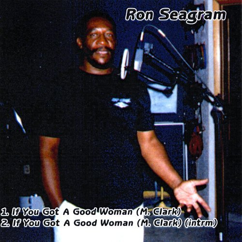 if-you-got-a-good-woman-by-seagram-ron-2009-04-27