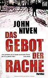 'Das Gebot der Rache: Thriller' von John Niven