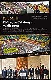 El Dia Que Catalunya Va Dir Prou (Labutxaca)