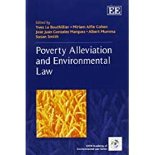 Poverty Alleviation and Environmental Law (The Iucn Academy of Environmental Law)
