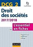 DCG 2 - Droit des sociétés 2017/2018 - 8e éd. - L'essentiel en fiches