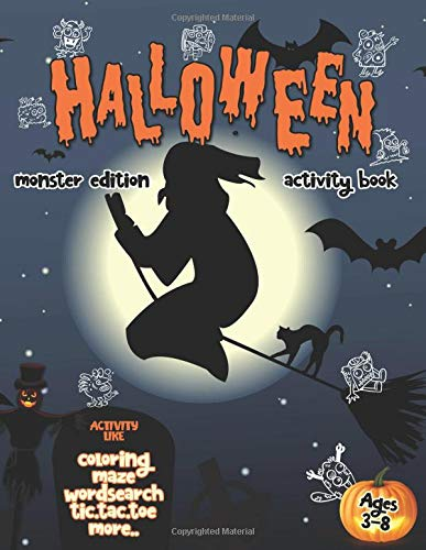 Halloween Activity Book: Contain Coloring Book, WordSearch, Maze, Tic-Tac-Toe and More. Fun Halloween Activities For Kids and Their Friends. (Activity For Kids, Band 1)