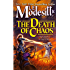 The Death of Chaos (Saga of Recluce Book 5)
