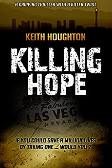 Killing Hope (Gabe Quinn Thriller Series Book 1) (English Edition) von [Houghton, Keith]