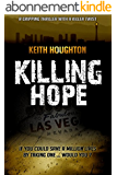 Killing Hope: A gripping thriller with a killer twist (Gabe Quinn Thriller Series Book 1) (English Edition)