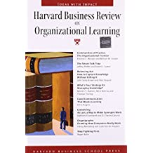 Harvard Business Review on Organizational Learning (Harvard Business Review Paperback Series)