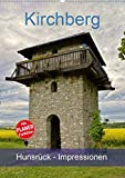 Kirchberg Hunsrück - Impressionen (Wandkalender 2020 DIN A2 hoch): Eine Reise durch die Verbandsgemeinde Kirchberg im Hunsrück (Planer, 14 Seiten )