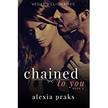 Chained to You: Book Two (Vegas Dark Billionaires 2) (English Edition)