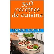 350 recettes de cuisine (French Edition)