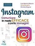 Instagram. Comunicare in modo efficac...
