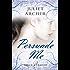 Persuade Me (Choc Lit) (Darcy & Friends Book 2)