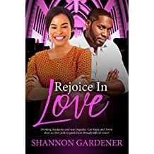 Rejoice In Love (A Clean Christian African American Romance Book 5) (English Edition)