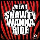 Shawty Wanna Ride