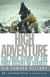 High Adventure: The True Story of the First Ascent of Everest by Edmund Hillary (2003-05-01)