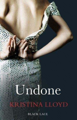 Undone (Black Lace) by Kristina Lloyd (2014-09-11)