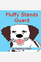 Fluffy Stands Guard Paperback