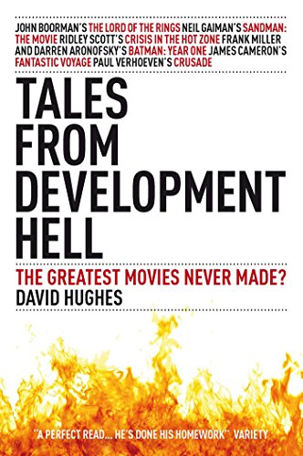 Tales From Development Hell: New Updated Edition (English Edition) por David Hughes