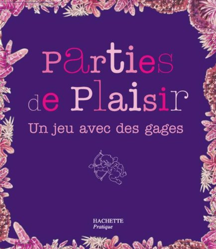 Parties de plaisir par Anne Saint-Georges