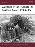 Picture Of German Infantryman (3) Eastern Front 1943–45: Eastern Front, 1943-45 (Warrior)