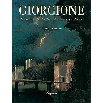 Giorgione: Peintre de la 'brièveté poétique'