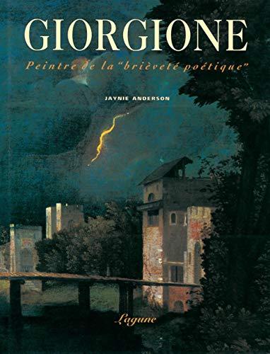 Giorgione: Peintre de labrièveté poétique par Jaynie Anderson