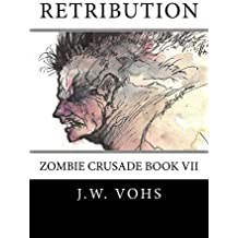 Retribution: Zombie Crusade Book VII