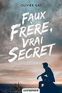 """Afficher """"Faux frère, vrai secret"""""""