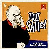 Tout Satie! Complete Works